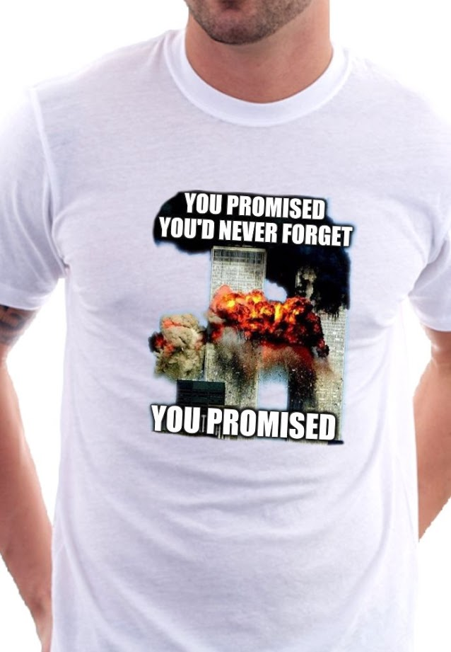 you-promised-you-d-never-forget-sept-11th-shirt.jpg