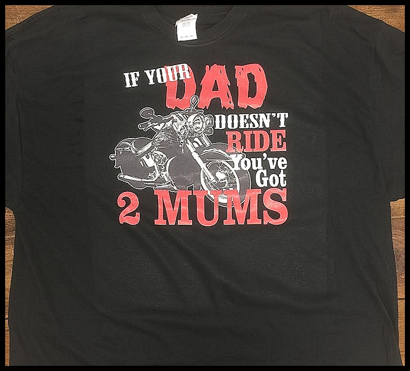 if-your-dad-doesn-t-ride-youve-got-2-mums-shirt.jpg