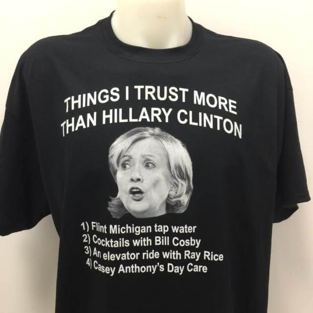 things-i-trust-more-than-hillary-clinton-t-shirt.jpg